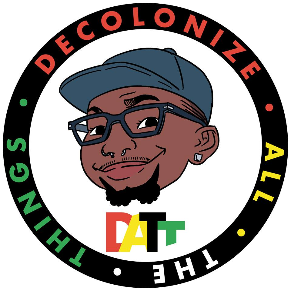 Decolonize ALL The Things